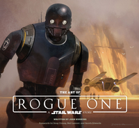The Art of Rogue One A Star Wars Story - HC